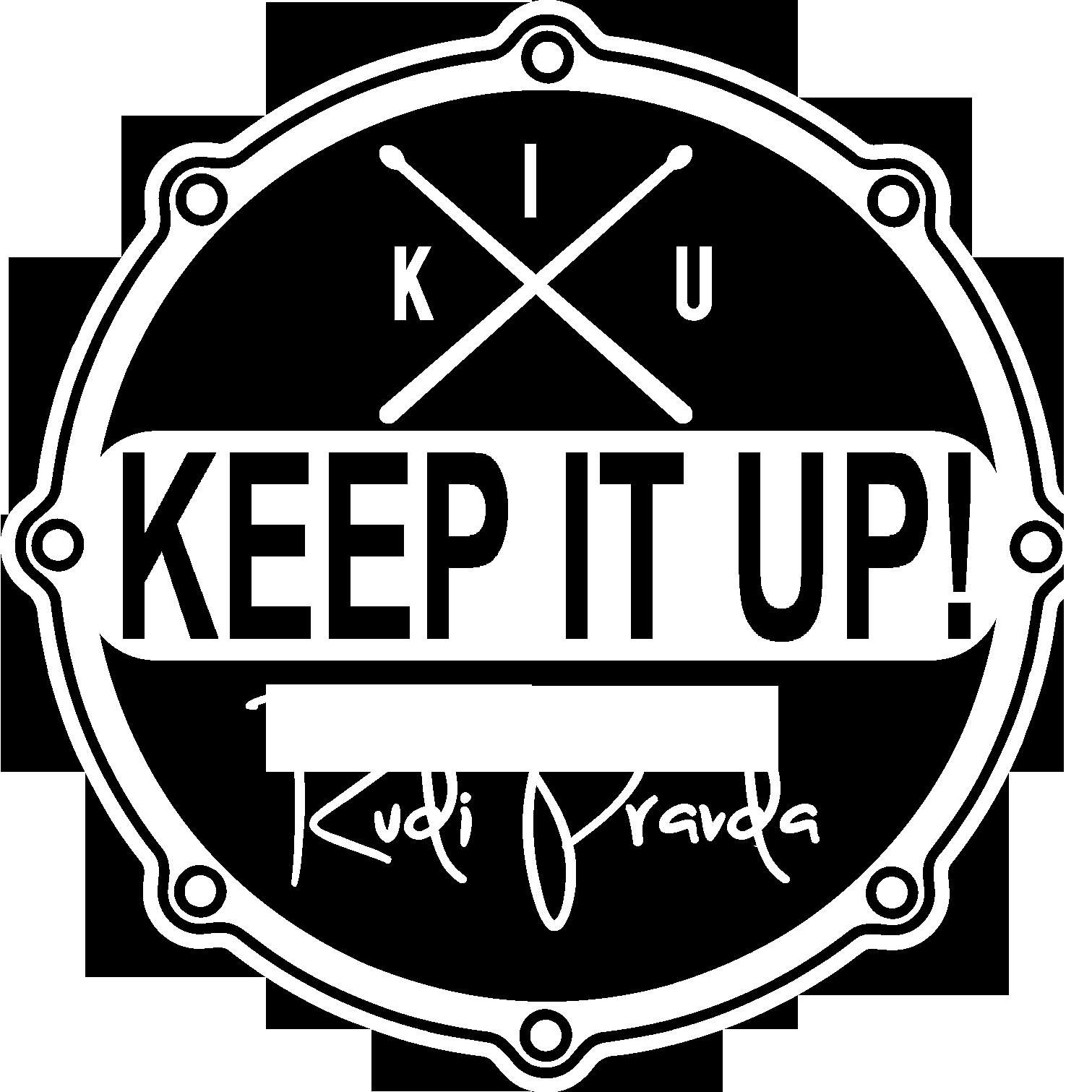 Keep It Up!